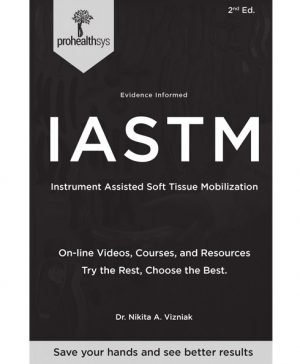 Evidence Informed Introduction to IASTM 2nd Edition Sample Pages