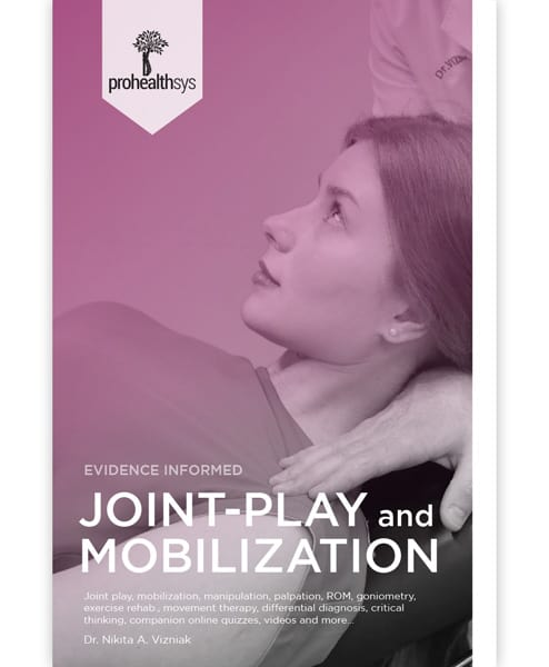 Joint Play and Mobilization Textbook - Prohealthsys