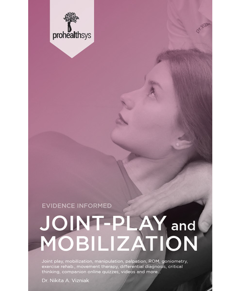 Joint Play & Mobilization Textbook