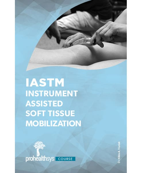 0701 – IASTM – Instrument Assisted Soft Tissue Mobilization