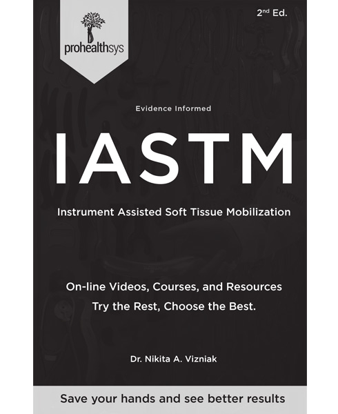 Evidence Informed Introduction to IASTM 2nd Edition