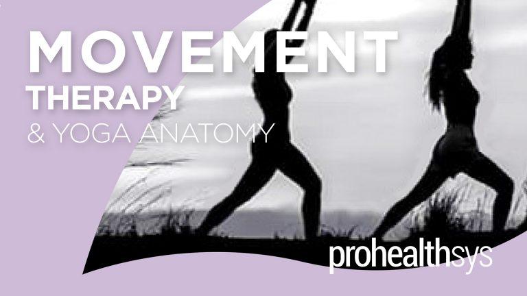 Movement Therapy & Yoga Anatomy