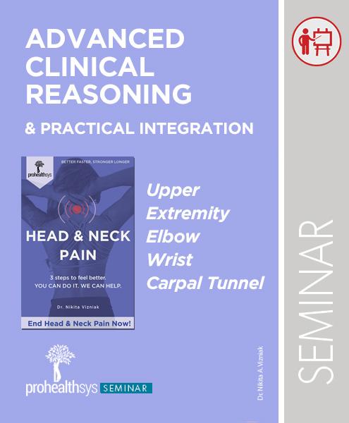 Seminar - Advanced Clinical Reasoning - Upper Extremity, Elbow, Wris